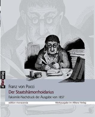 Der Staatsh Morrhoidarius  by  Franz von Pocci