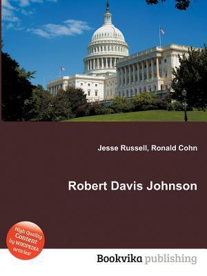 Robert Davis Johnson Jesse Russell