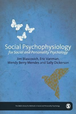 Social Psychophysiology for Social and Personality Psychology Jim Blascovich