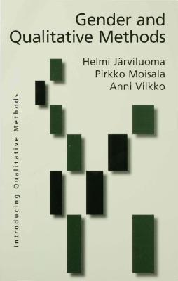 Gender and Qualitative Methods Helmi Jarviluoma-Makela