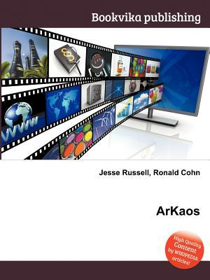 Arkaos  by  Jesse Russell