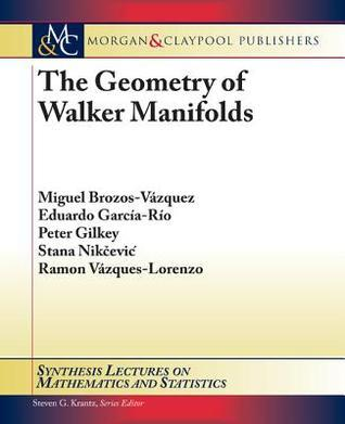 The Geometry of Walker Manifolds Peter Gilkey