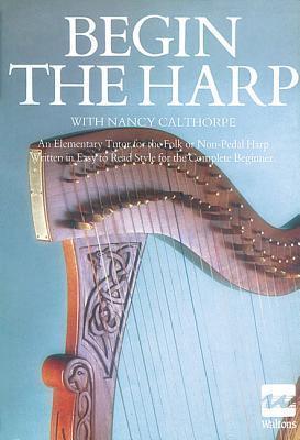 Begin the Harp  by  Mel Bay