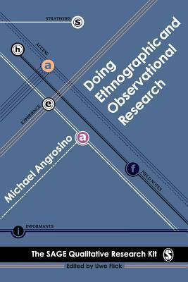 Doing Ethnographic and Observational Research Michael Angrosino