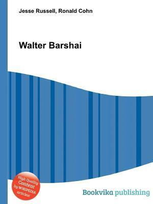 Walter Barshai  by  Jesse Russell