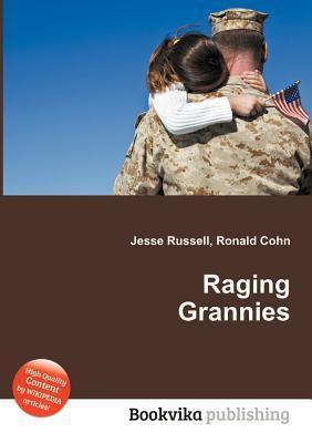 Raging Grannies Jesse Russell