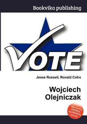 Wojciech Olejniczak Jesse Russell