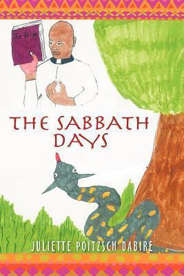 The Sabbath Days Juliette Poitzsch Dabire