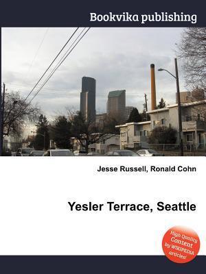 Yesler Terrace, Seattle Jesse Russell
