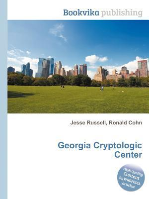 Georgia Cryptologic Center  by  Jesse Russell