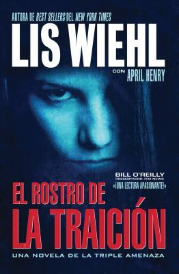 El Rostro de La Traicion  by  Lis Wiehl