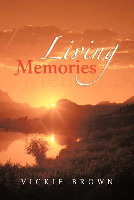 Living Memories Vickie Brown