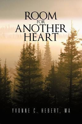 Room for Another Heart Yvonne  C.  Hebert