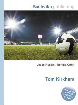 Tom Kirkham Jesse Russell