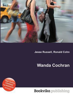 Wanda Cochran  by  Jesse Russell