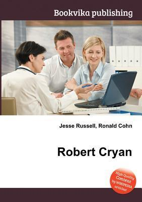 Robert Cryan  by  Jesse Russell