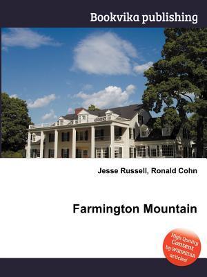 Farmington Mountain Jesse Russell