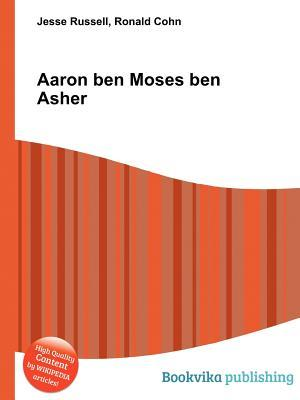 Aaron Ben Moses Ben Asher Jesse Russell