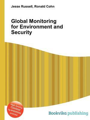 Global Monitoring for Environment and Security  by  Jesse Russell