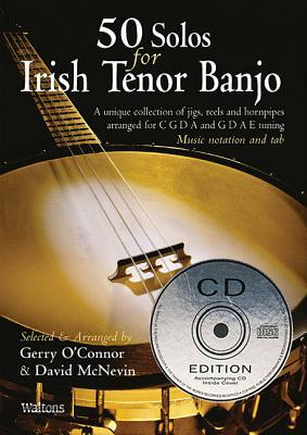 50 Solos for Irish Tenor Banjo [With CD] Gerry OConnor