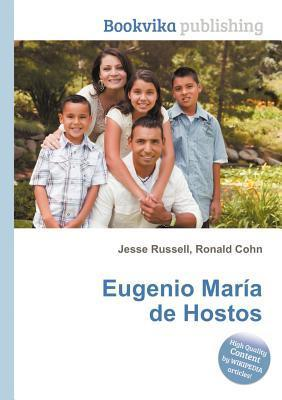 Eugenio Mar a de Hostos Jesse Russell