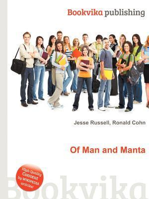 Of Man and Manta  by  Jesse Russell