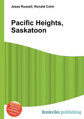 Pacific Heights, Saskatoon Jesse Russell