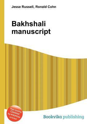 Bakhshali Manuscript  by  Jesse Russell