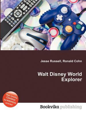 Walt Disney World Explorer Jesse Russell
