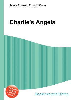 Charlies Angels  by  Jesse Russell