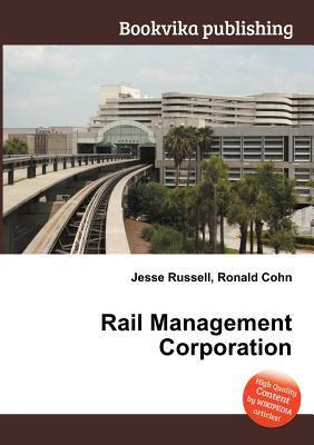 Rail Management Corporation Jesse Russell