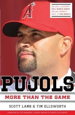 Pujols Revised and Updated: More Than the Game  by  Scott Lamb