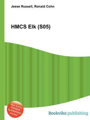 Hmcs Elk (S05)  by  Jesse Russell
