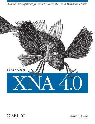 Learning Xna 4.0: Game Development for the PC, Xbox 360, and Windows Phone 7 Aaron Reed