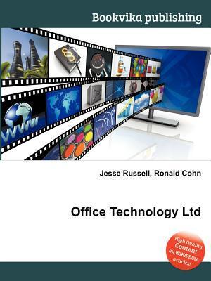 Office Technology Ltd  by  Jesse Russell