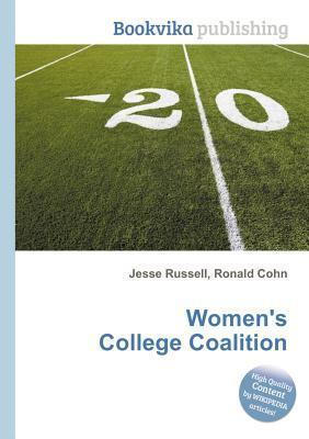 Womens College Coalition  by  Jesse Russell