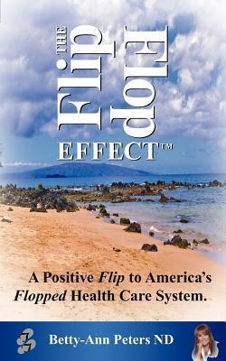 The Flip Flop Effect  by  Bettyann Peters