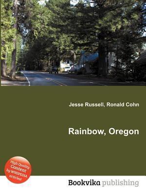 Rainbow, Oregon Jesse Russell