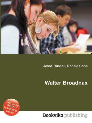 Walter Broadnax Jesse Russell