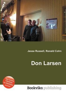 Don Larsen  by  Jesse Russell