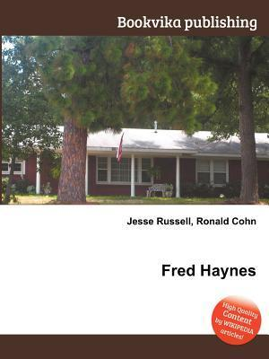 Fred Haynes Jesse Russell