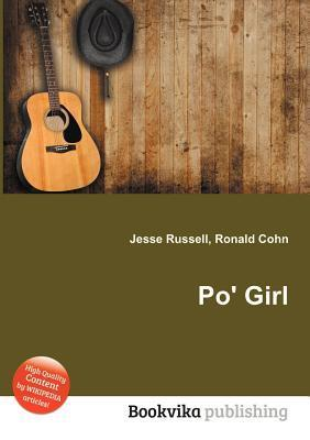 Po Girl  by  Jesse Russell