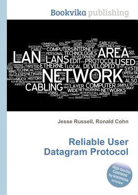 Reliable User Datagram Protocol Jesse Russell