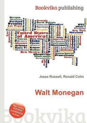 Walt Monegan  by  Jesse Russell