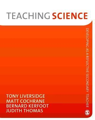 Teaching Science Tony Liversidge