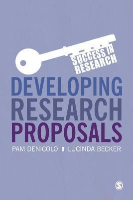 Developing Research Proposals Pam Denicolo
