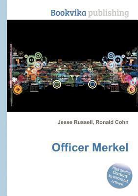 Officer Merkel  by  Jesse Russell