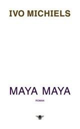 Maya Maya Ivo Michiels