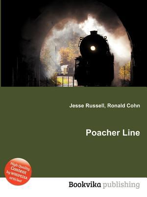 Poacher Line  by  Jesse Russell