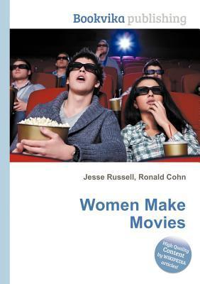 Women Make Movies Jesse Russell